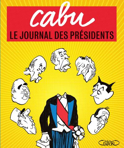 LE JOURNAL DES PRESIDENTS